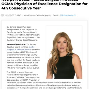 Dr. Semira Bayati has been recognized as an OCMA Physician of Excellence and a Top Doctor in Orange Coast magazine.